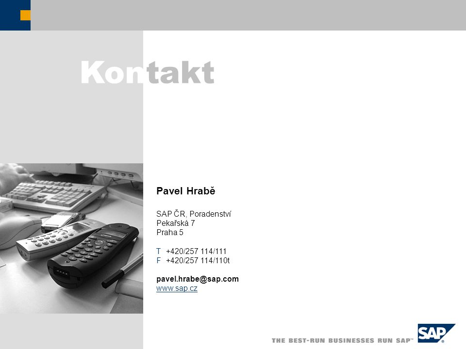 Kontakt Pavel Hrabě SAP ČR, Poradenství Pekařská 7 Praha 5