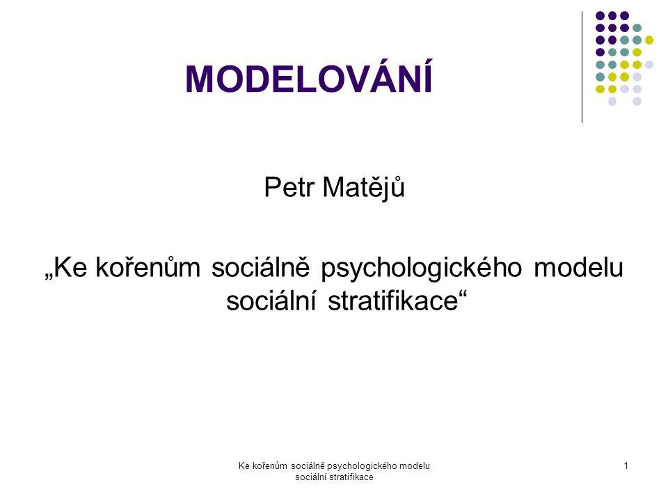 MODELOVÁNÍ Petr Matějů
