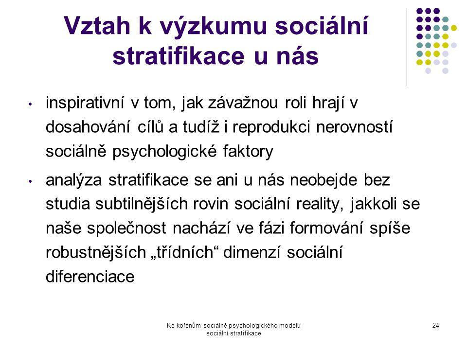 Vztah k výzkumu sociální stratifikace u nás