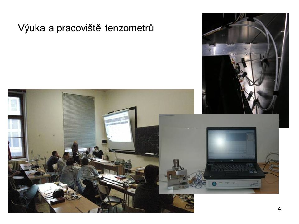 Výuka a pracoviště tenzometrů