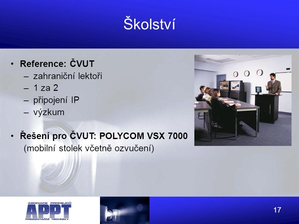 Školství Reference: ČVUT zahraniční lektoři 1 za 2 připojení IP výzkum