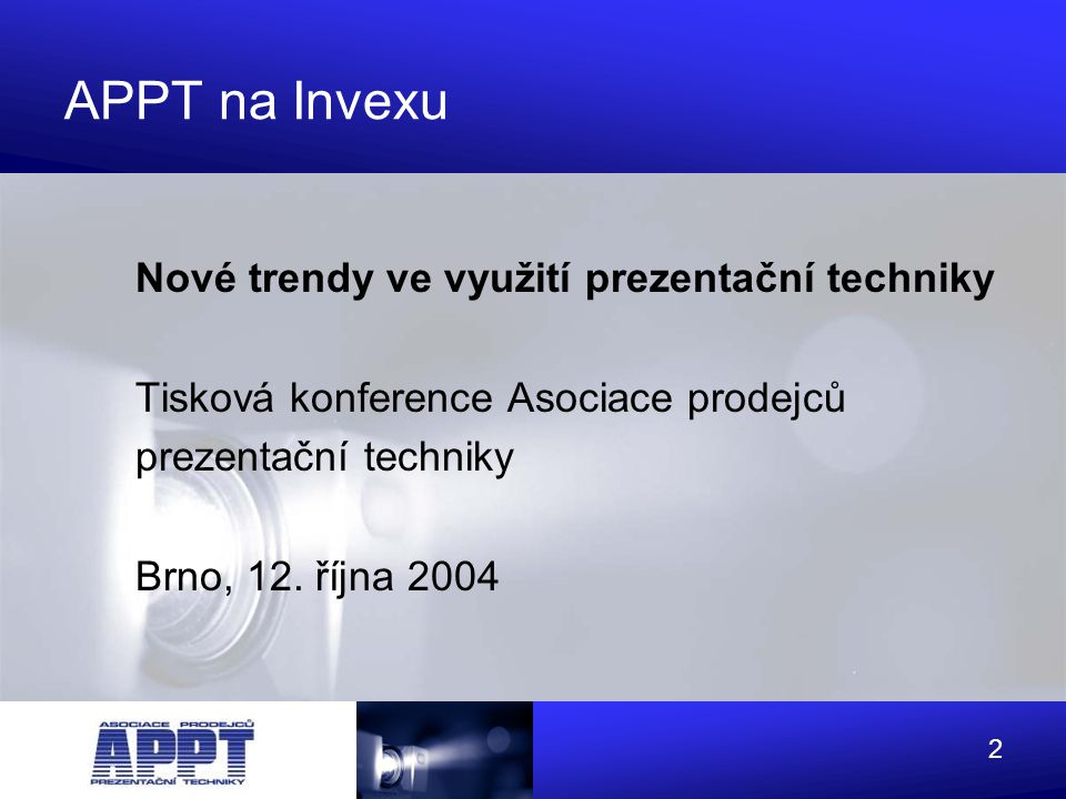 APPT na Invexu Nové trendy ve využití prezentační techniky