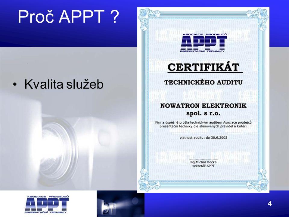 Proč APPT - Kvalita služeb