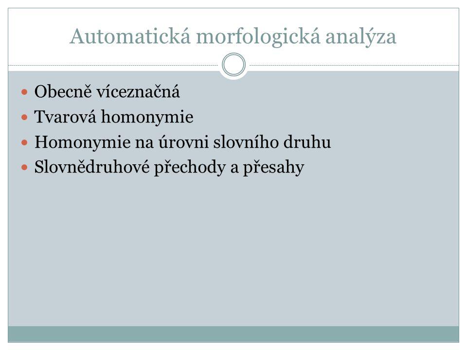 Automatická morfologická analýza