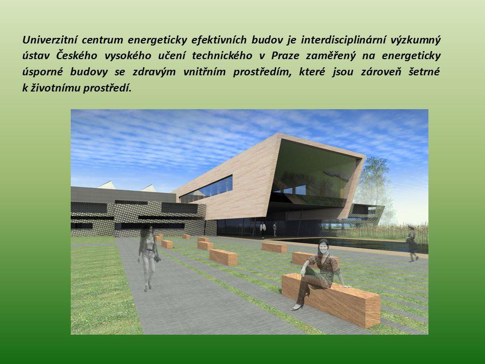Univerzitní centrum energeticky efektivních budov je interdisciplinární výzkumný ústav Českého vysokého učení technického v Praze zaměřený na energeticky úsporné budovy se zdravým vnitřním prostředím, které jsou zároveň šetrné k životnímu prostředí.
