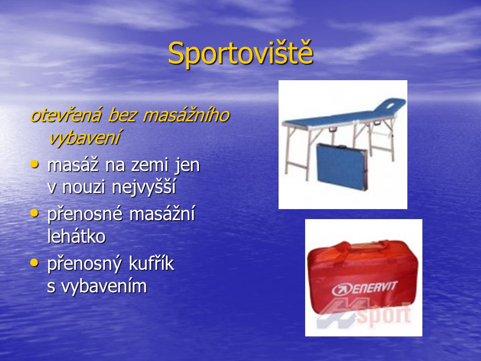 Sportoviště otevřená bez masážního vybavení