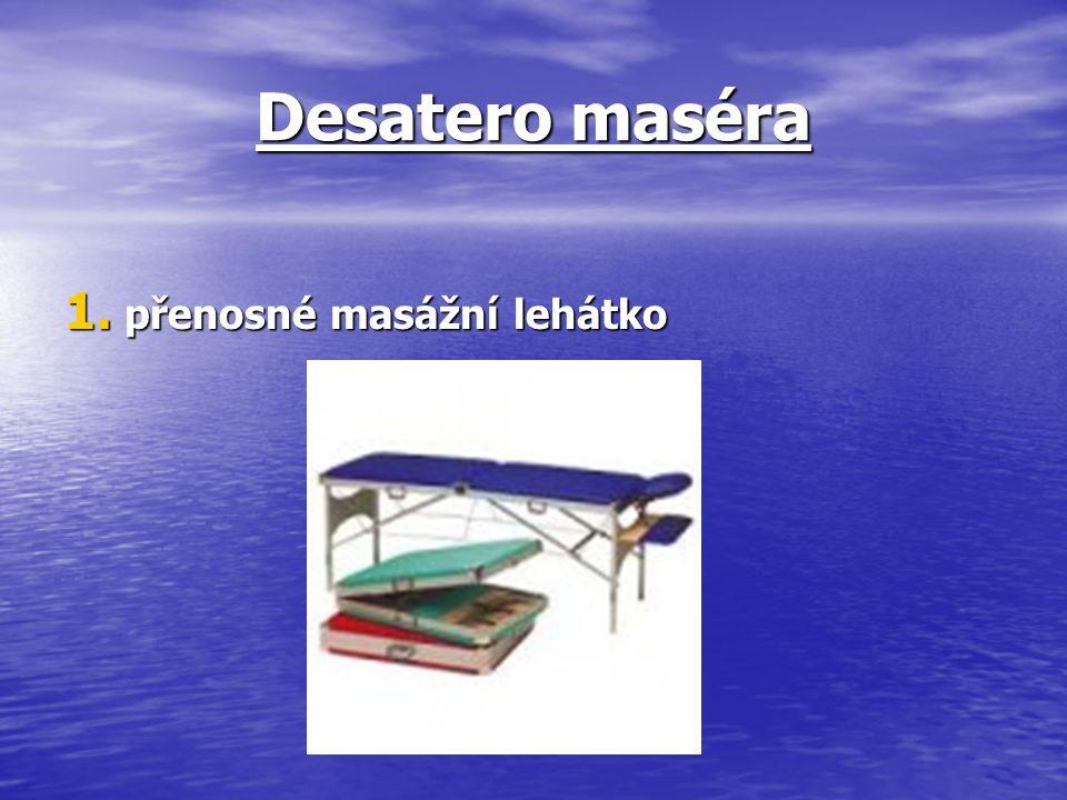 Desatero maséra přenosné masážní lehátko