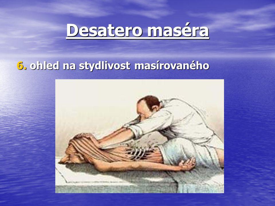 Desatero maséra 6. ohled na stydlivost masírovaného