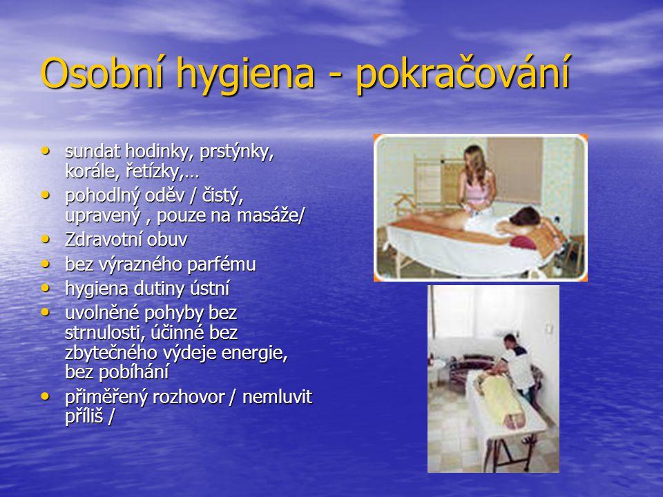 Osobní hygiena - pokračování