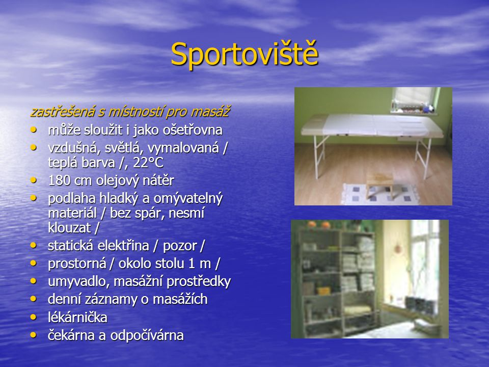 Sportoviště zastřešená s místností pro masáž