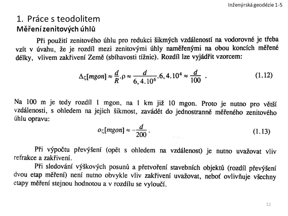 Inženýrská geodézie 1-5 Práce s teodolitem Měření zenitových úhlů