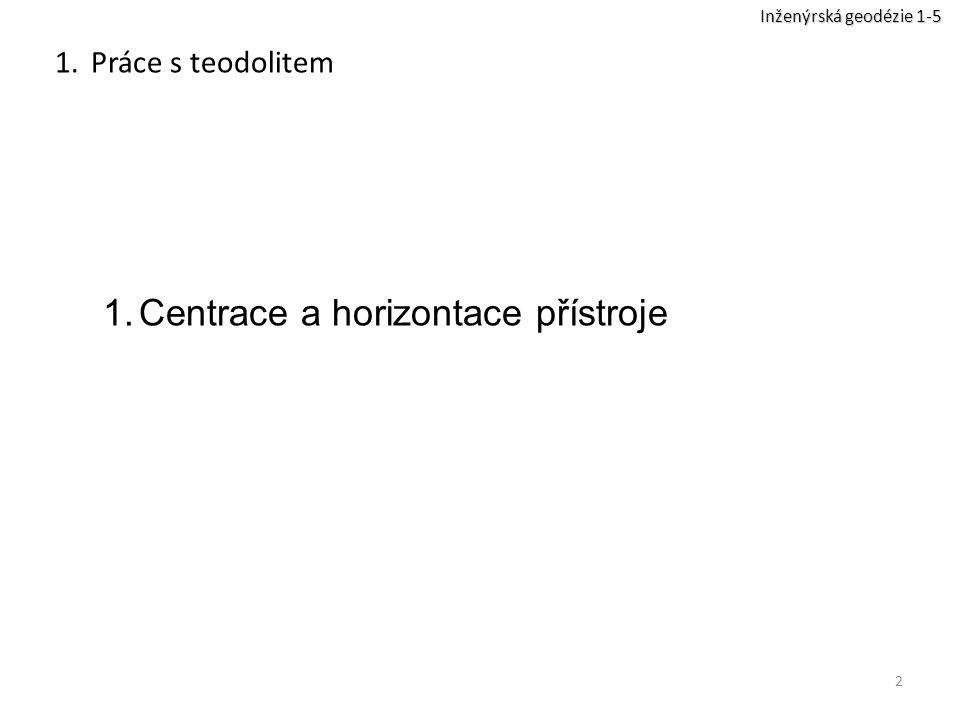 Centrace a horizontace přístroje
