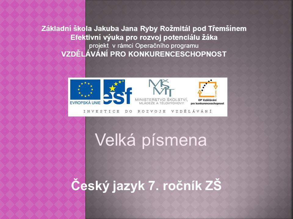 Velká písmena Český jazyk 7. ročník ZŠ