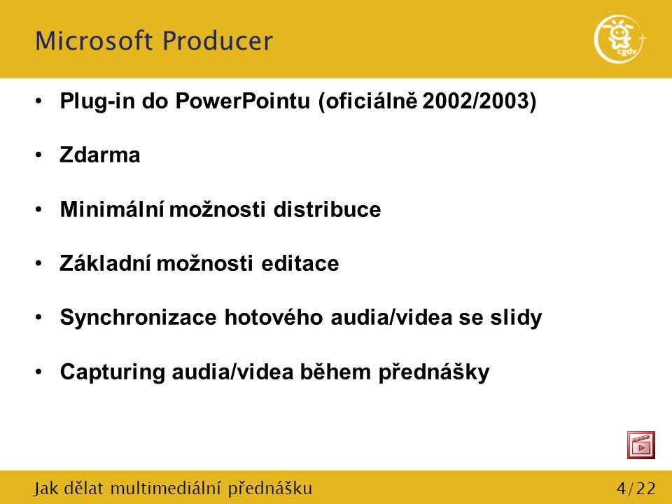 Microsoft Producer Plug-in do PowerPointu (oficiálně 2002/2003) Zdarma
