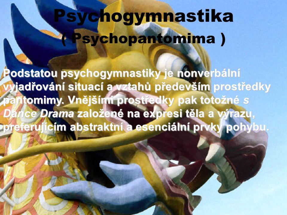 Psychogymnastika ( Psychopantomima )