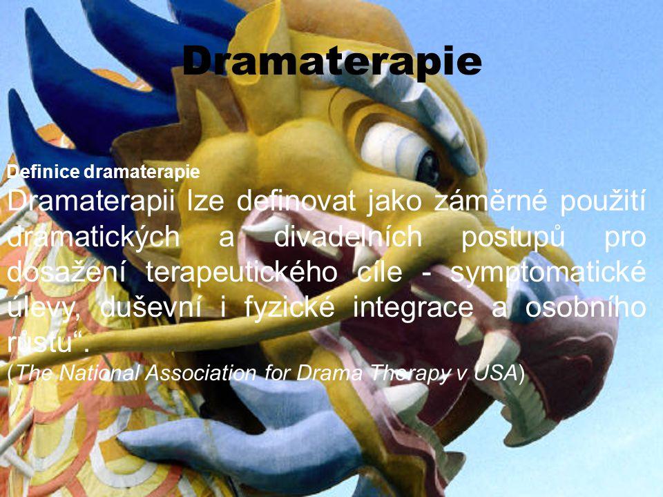 Dramaterapie Definice dramaterapie.