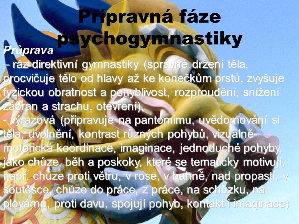 Přípravná fáze psychogymnastiky