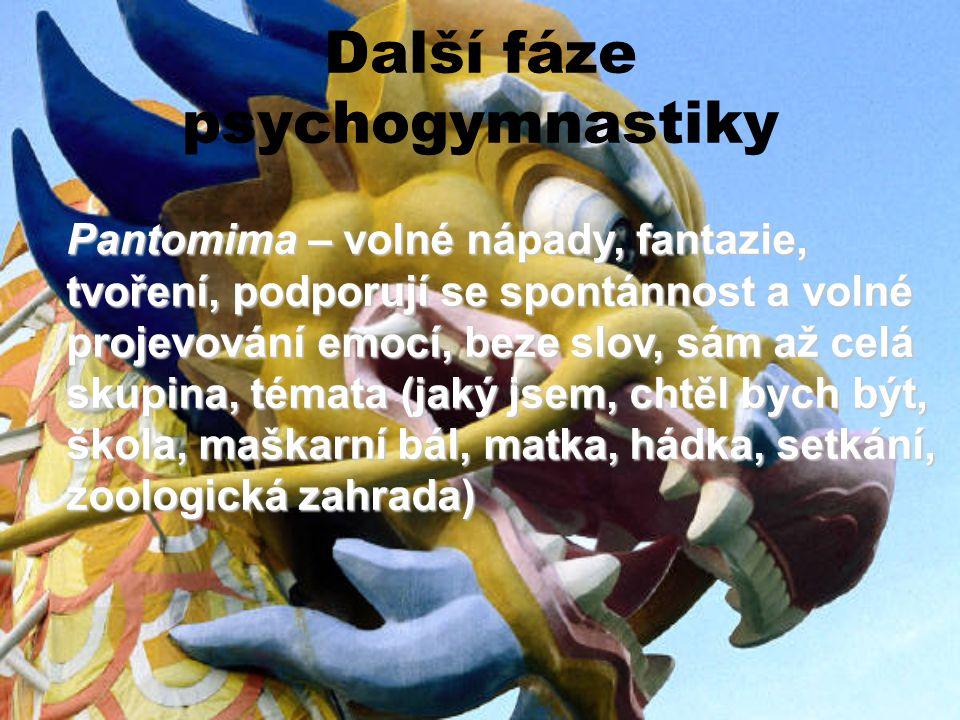 Další fáze psychogymnastiky