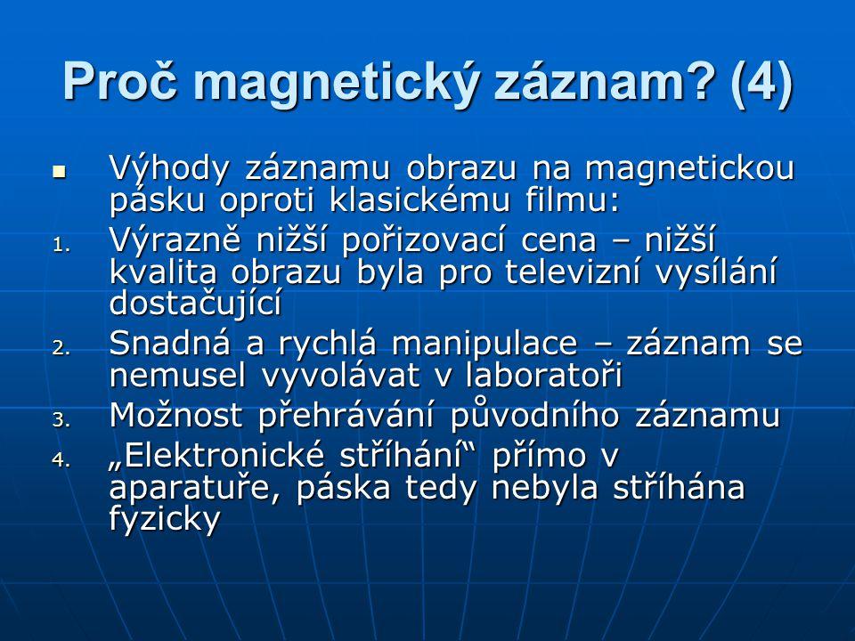 Proč magnetický záznam (4)