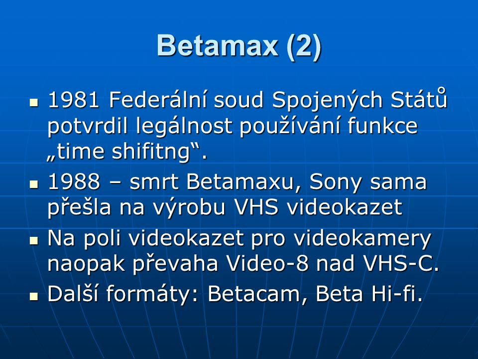 """Betamax (2) 1981 Federální soud Spojených Států potvrdil legálnost používání funkce """"time shifitng ."""