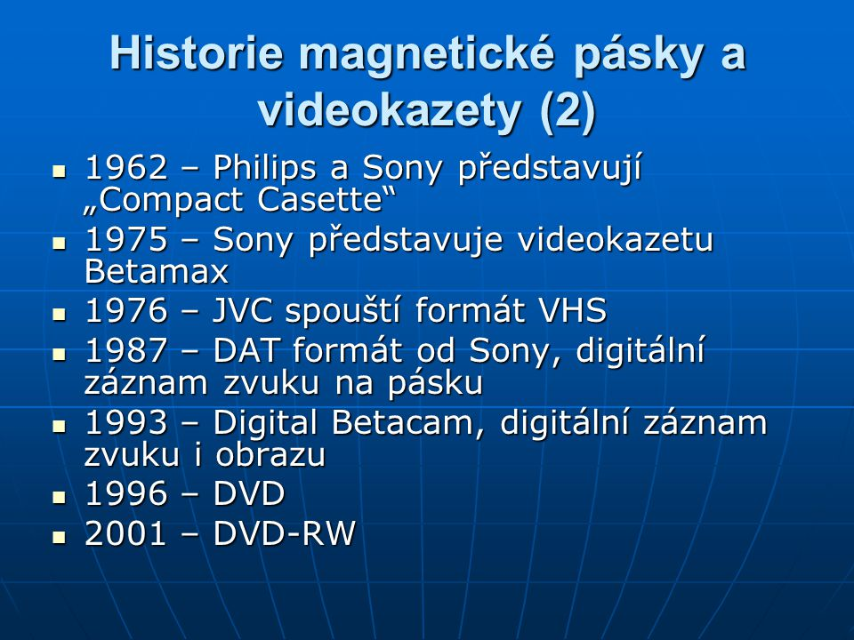 Historie magnetické pásky a videokazety (2)