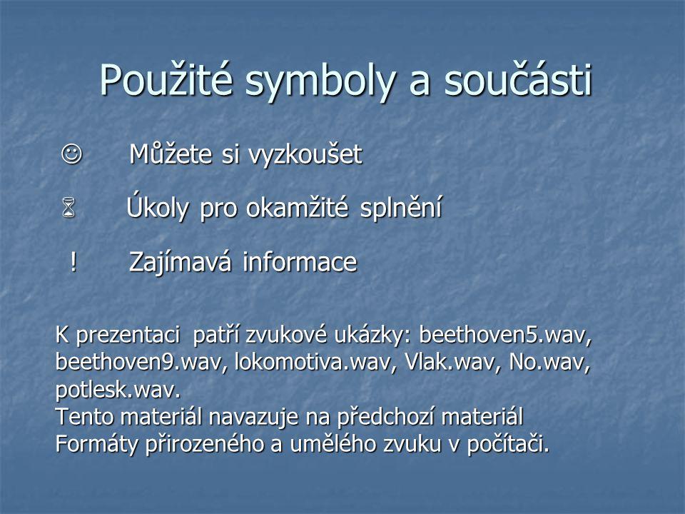 Použité symboly a součásti