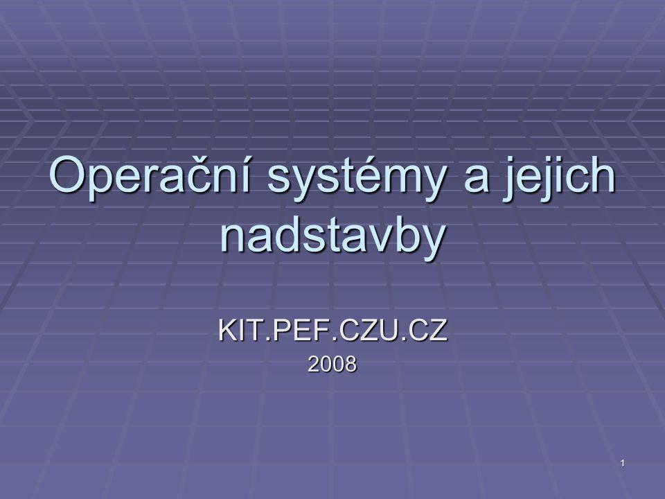 Operační systémy a jejich nadstavby