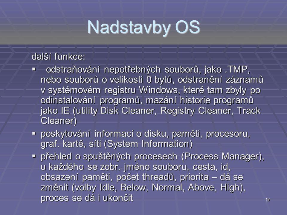 Nadstavby OS další funkce: