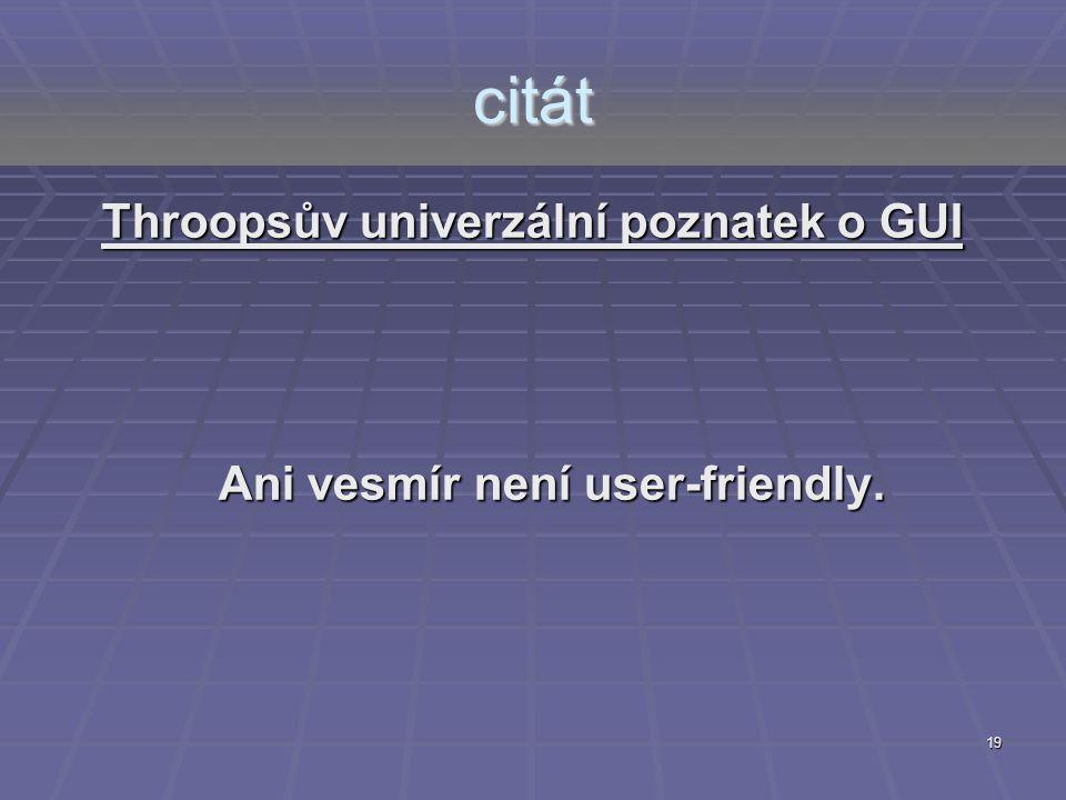 Throopsův univerzální poznatek o GUI