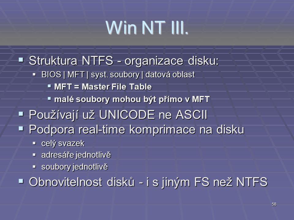 Win NT III. Struktura NTFS - organizace disku: