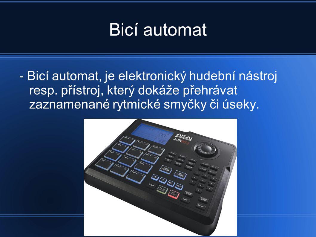 Bicí automat - Bicí automat, je elektronický hudební nástroj resp.