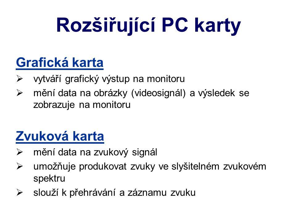 Rozšiřující PC karty Grafická karta Zvuková karta