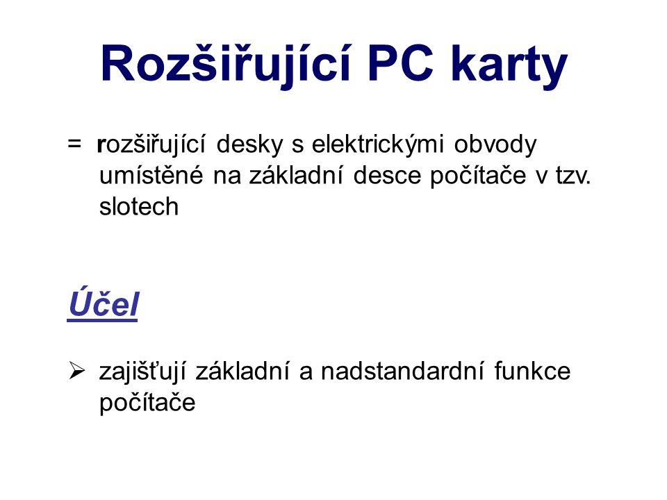 Rozšiřující PC karty Účel