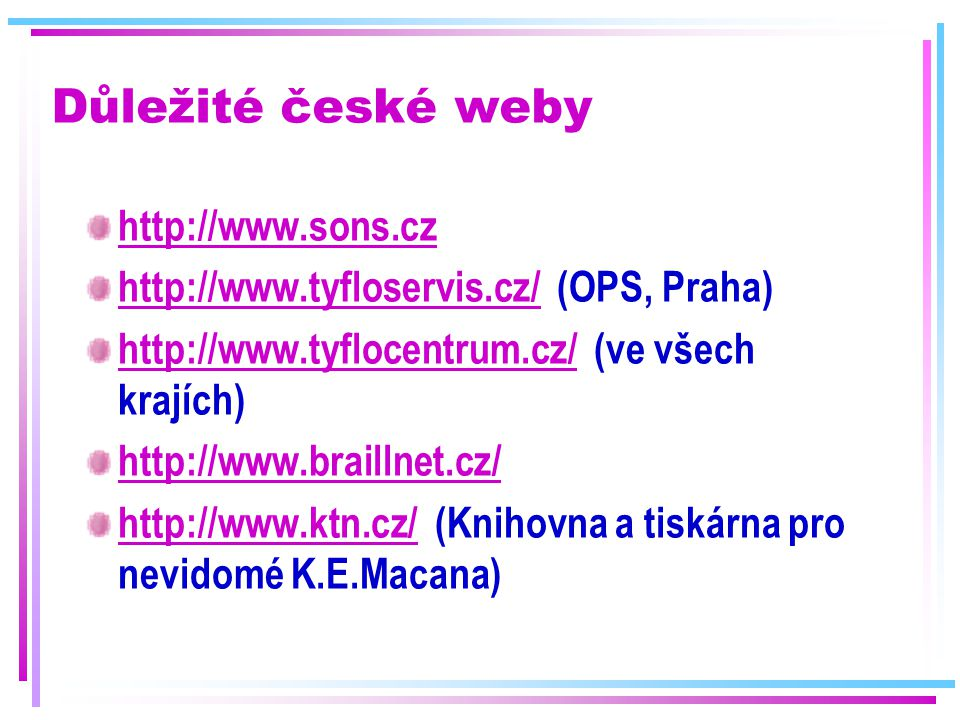 Důležité české weby http://www.sons.cz