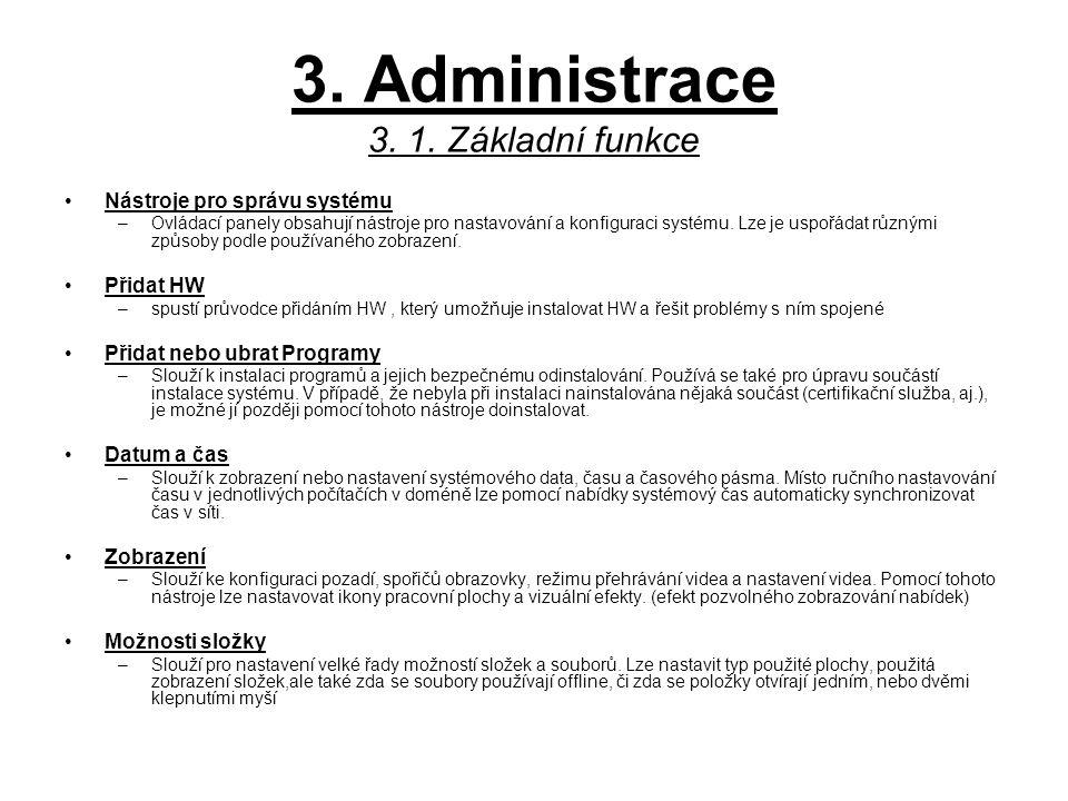 3. Administrace 3. 1. Základní funkce