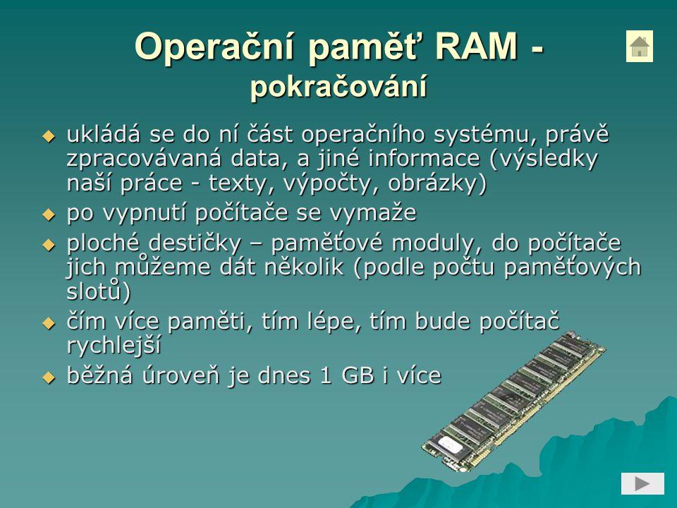 Operační paměť RAM - pokračování