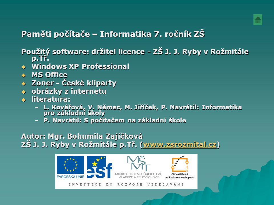 Paměti počítače – Informatika 7. ročník ZŠ