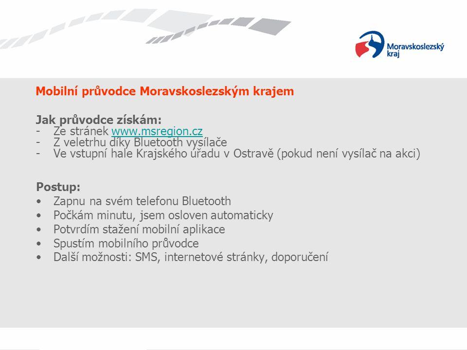 Mobilní průvodce Moravskoslezským krajem