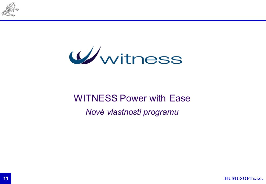 WITNESS Power with Ease