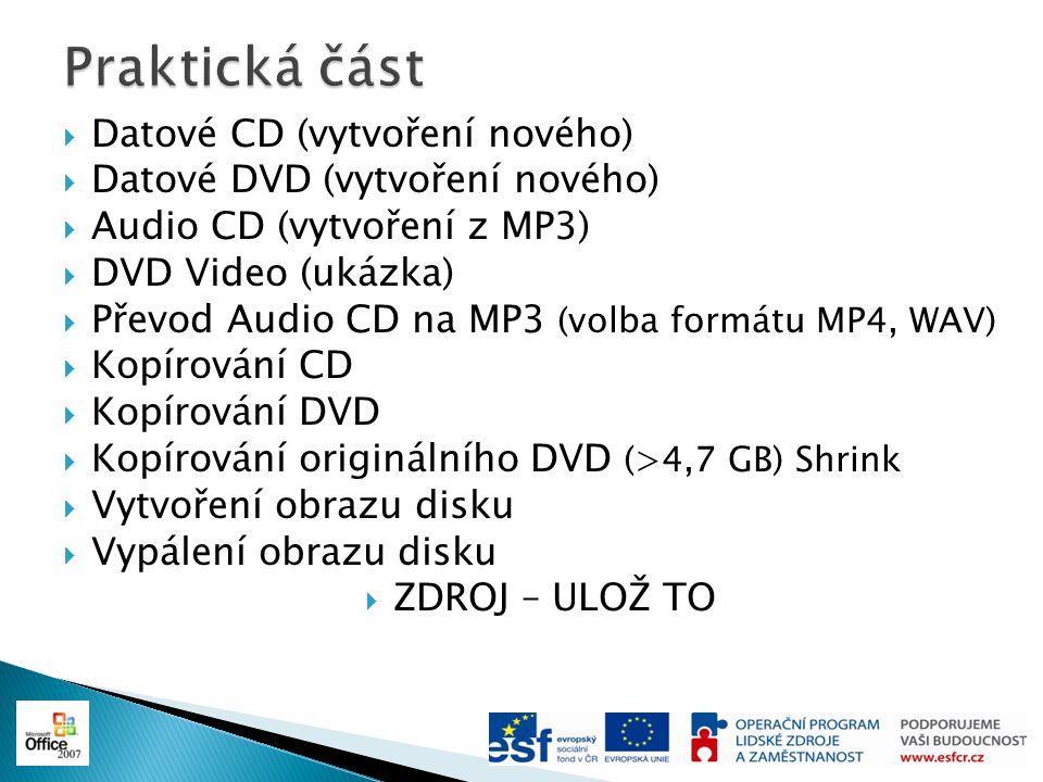 Praktická část Datové CD (vytvoření nového)