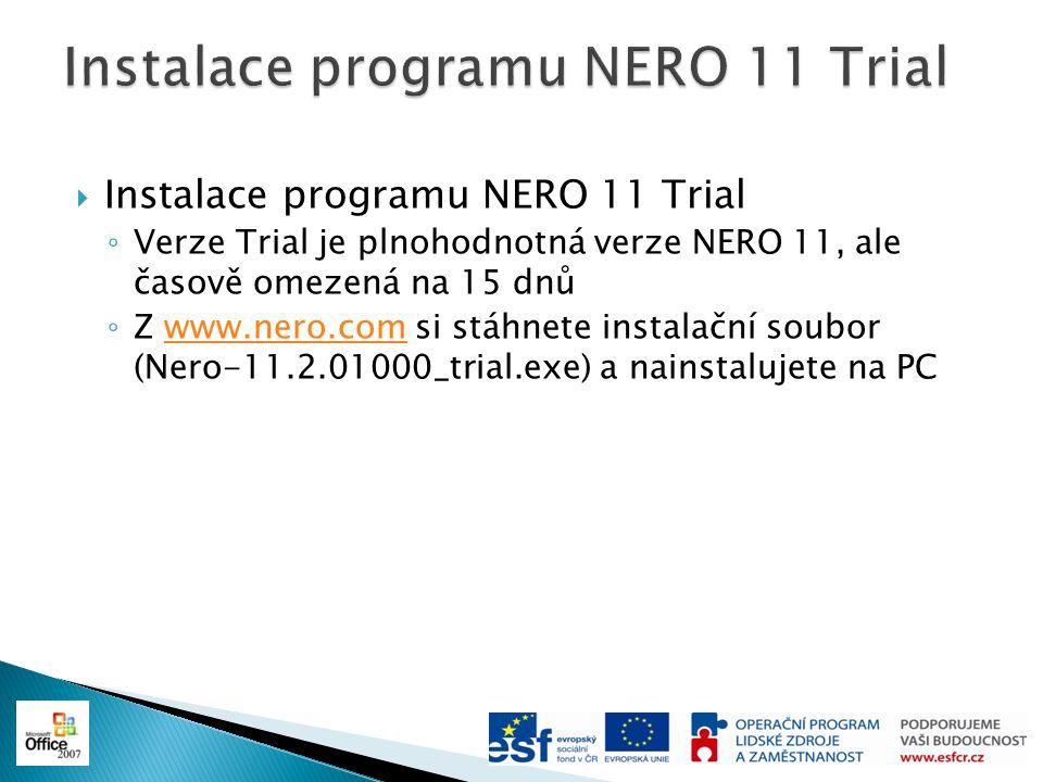 Instalace programu NERO 11 Trial