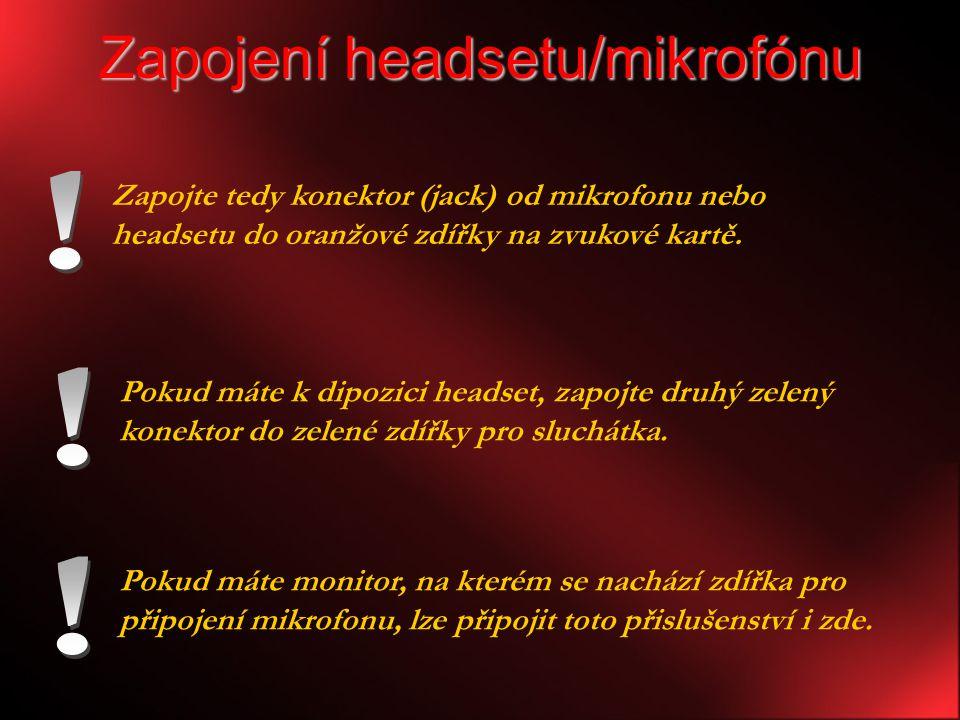 Zapojení headsetu/mikrofónu