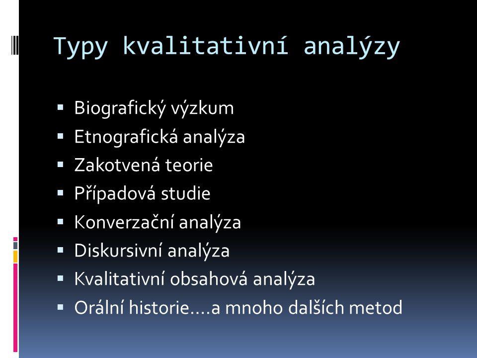 Typy kvalitativní analýzy