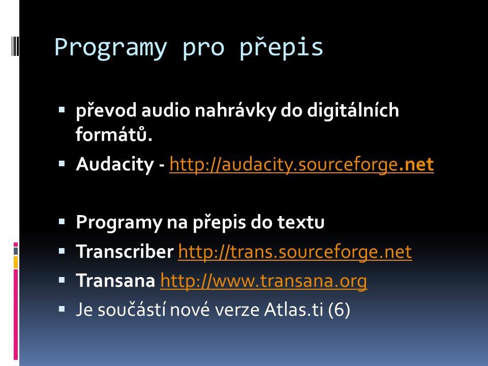 Programy pro přepis převod audio nahrávky do digitálních formátů.