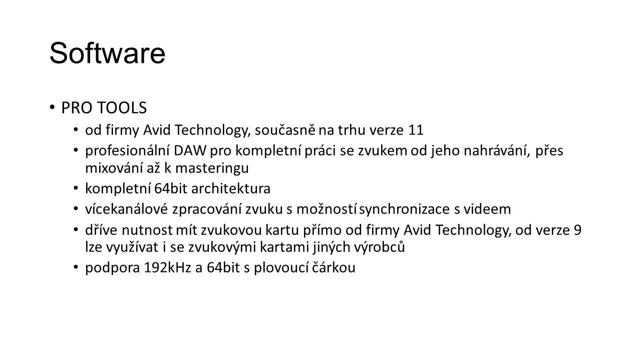 Software PRO TOOLS od firmy Avid Technology, současně na trhu verze 11