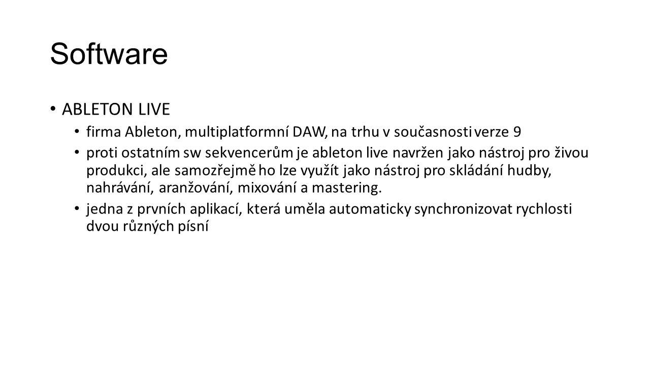 Software ableton live. firma Ableton, multiplatformní DAW, na trhu v současnosti verze 9.