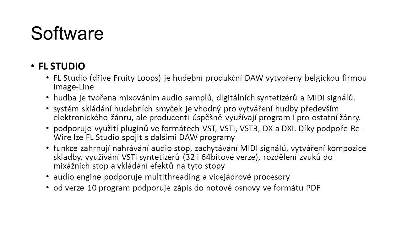 Software FL Studio. FL Studio (dříve Fruity Loops) je hudební produkční DAW vytvořený belgickou firmou Image-Line.
