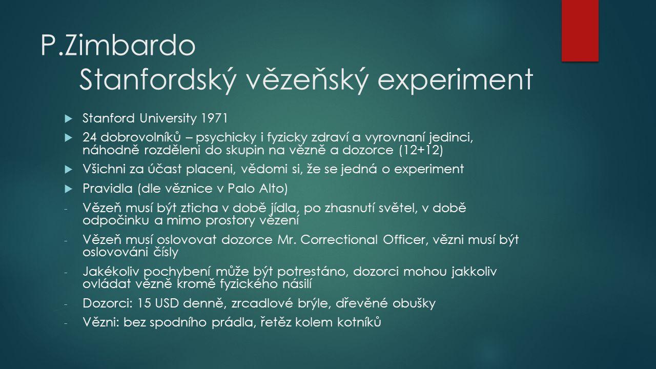 P.Zimbardo Stanfordský vězeňský experiment