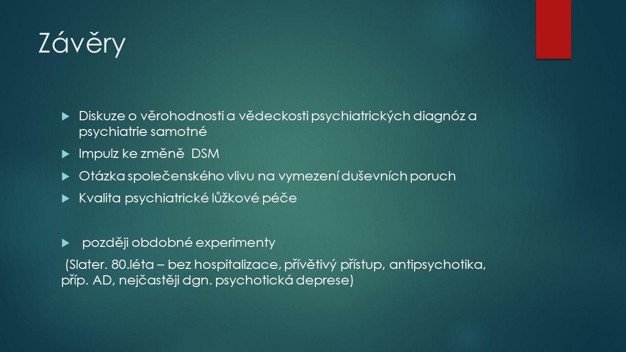 Závěry Diskuze o věrohodnosti a vědeckosti psychiatrických diagnóz a psychiatrie samotné. Impulz ke změně DSM.
