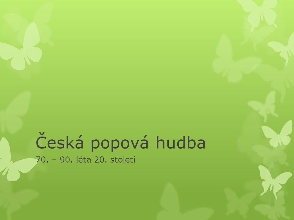 Česká popová hudba 70. – 90. léta 20. století